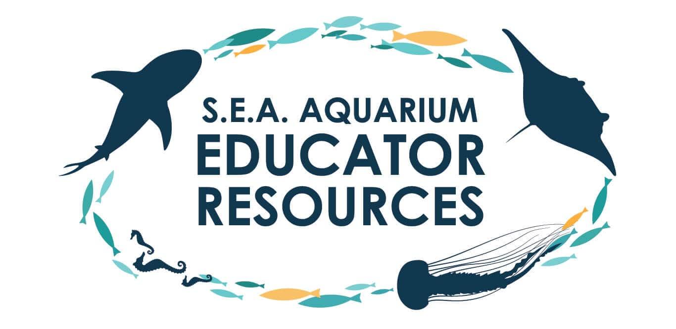 SEA Aquarium Educator Resources
